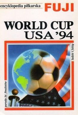 World Cup USA '94: Encyklopedia piłkarska FUJI (tom 10)